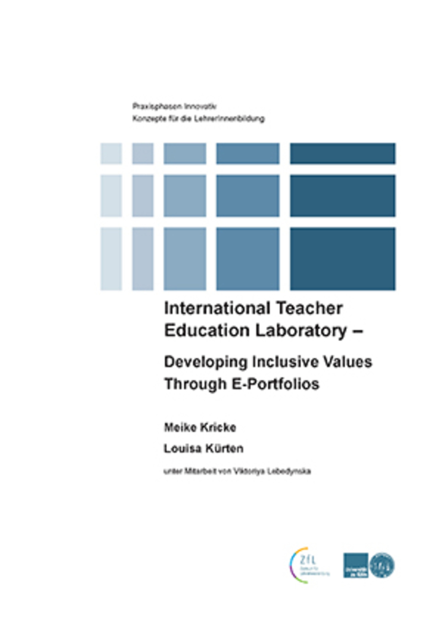 International Teacher Education Laboratory – Developing Inclusive Values Through E-­Portfolios